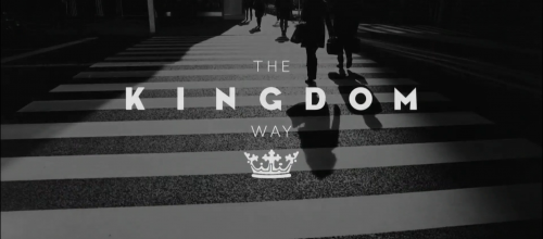 The Kingdom Way