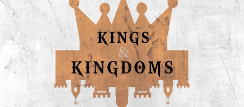 Kings & Kingdoms