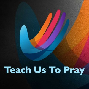 3.15-Teach-Us-To-Pray-Square